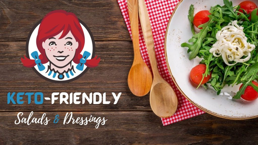Low Carb Wendy's Salads