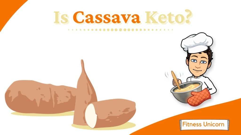 Is Cassava Flour Keto