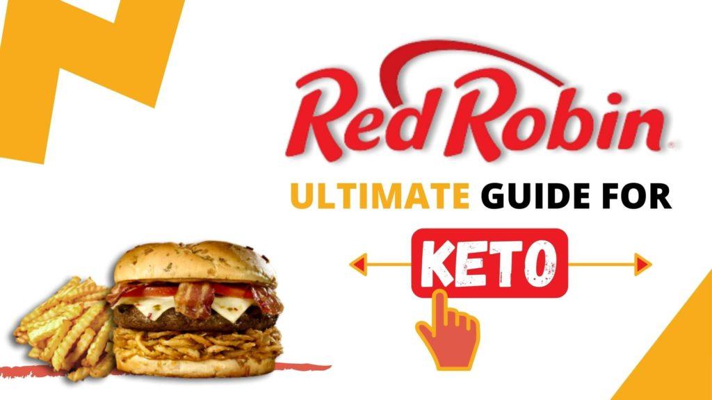 Red Robin Keto Guide