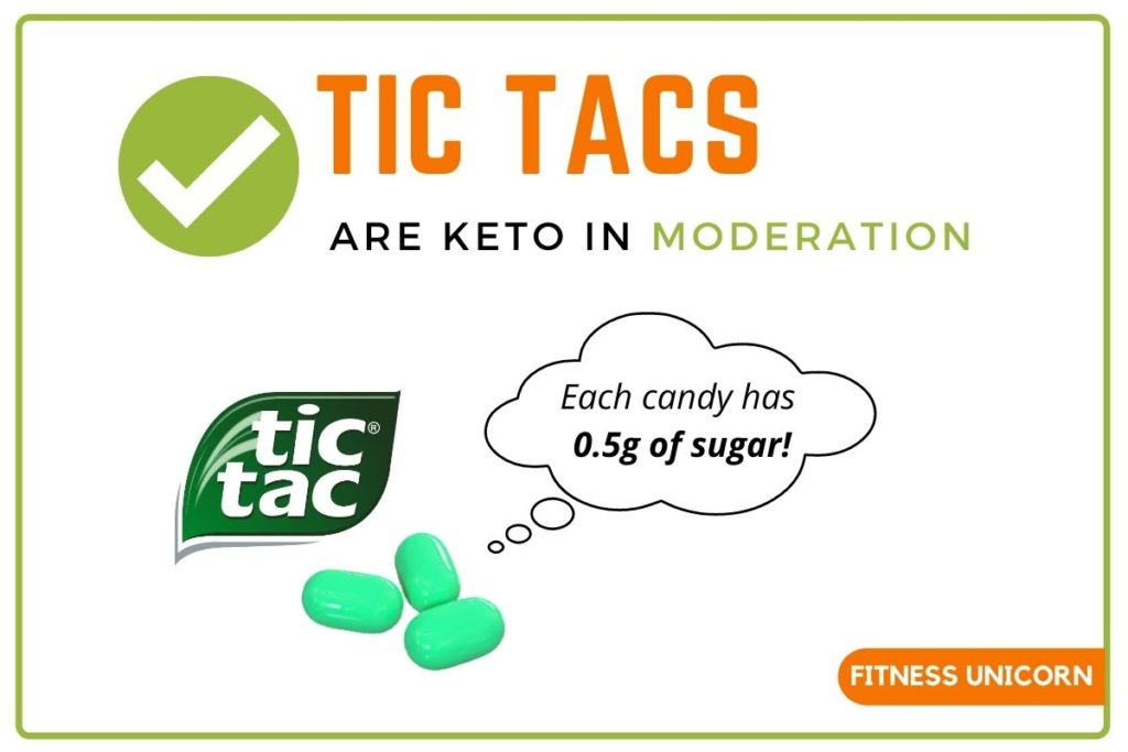 tic tacs are keto in moderation