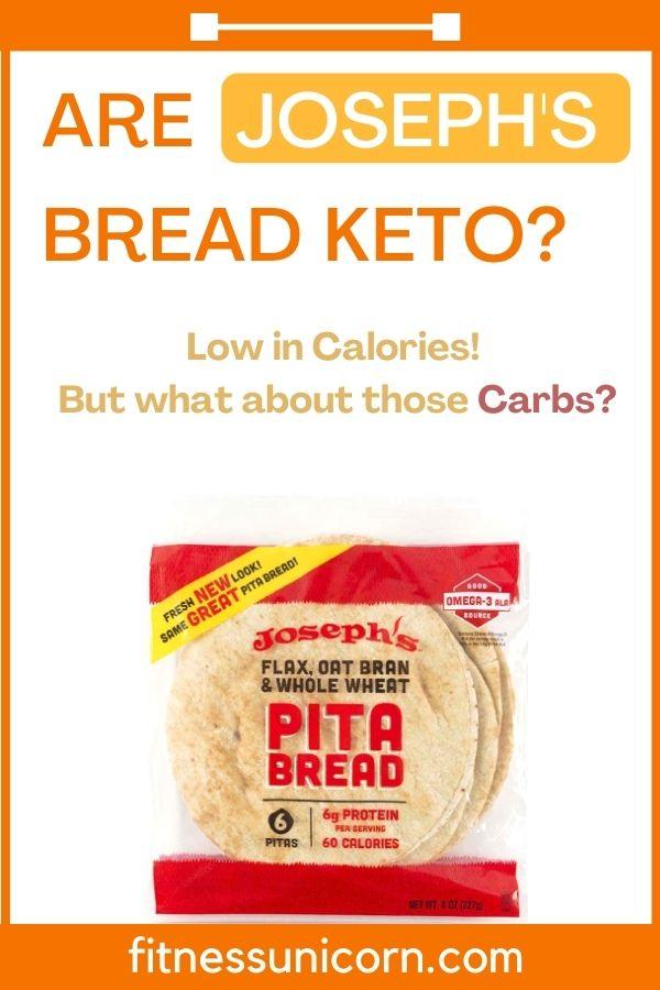 is joseph's pita bread keto?