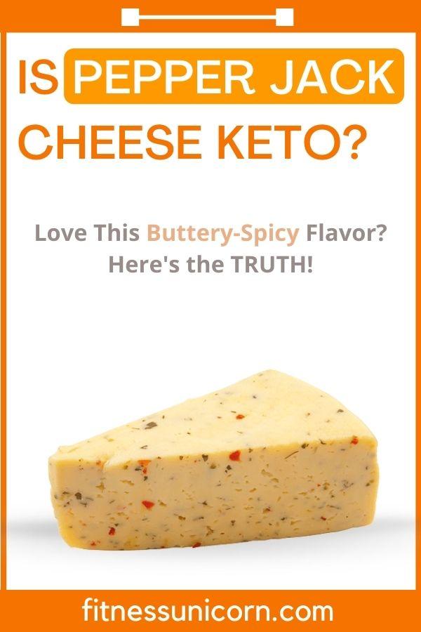 is pepper jack cheese keto