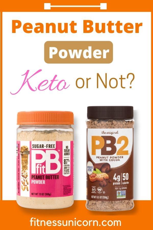 is pb2 and pbfit peanut butter powder keto?
