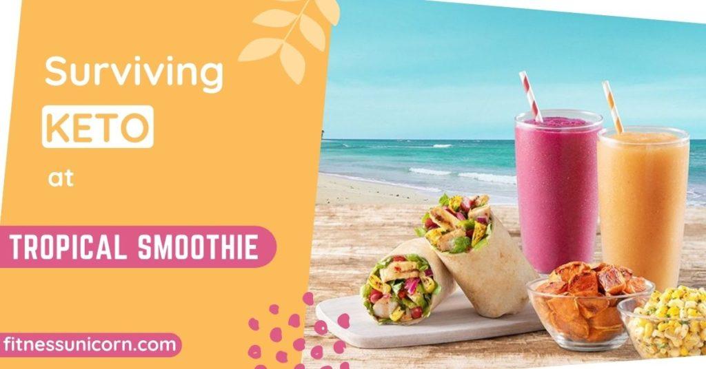 Tropical Smoothie Cafe keto options