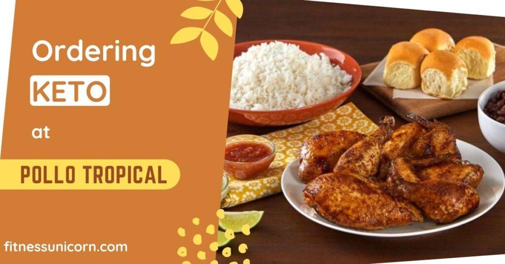 pollo tropical keto options