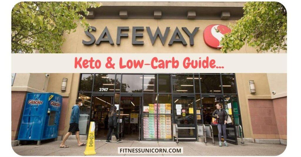 safeway keto friendly options