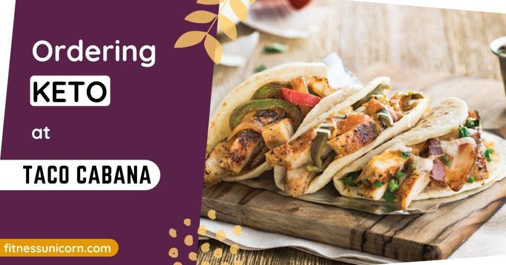 taco cabana keto friendly options