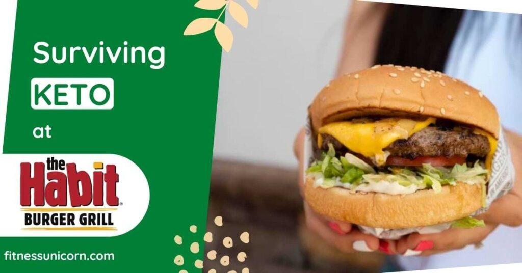 the habit burger grill keto friendly options